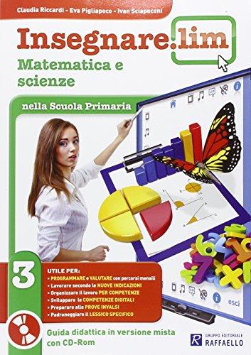 Insegnare Lim. Matematica e scienze. Per la 3 classe elementare