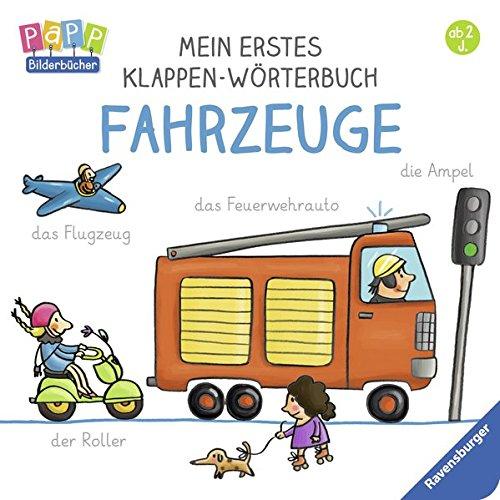 Preisvergleich Produktbild Mein erstes Klappen-Wörterbuch: Fahrzeuge