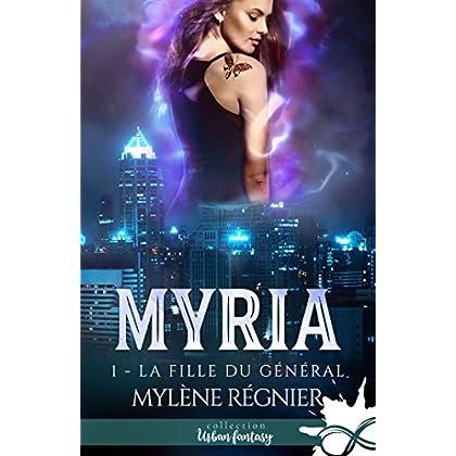 La fille du Général: Myria, T1