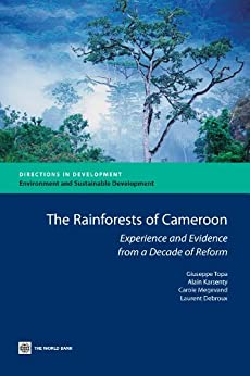The Rain Forests of Cameroon par [Topa, Giuseppe, Megevand, Carole, Karsenty, Alain, Debroux, Laurent]