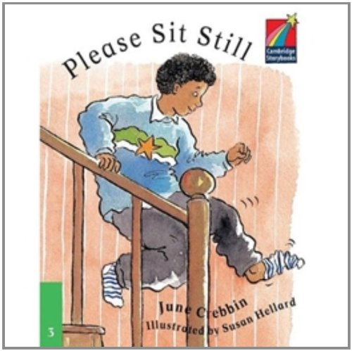 CS3: Please Sit Still ELT Edition (Cambridge Storybooks)
