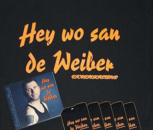(HEY WO SAN DE WEIBER - PARTYPAKET (CD plus 5 T-Shirts))