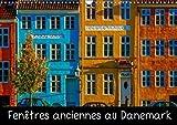 Fenêtres anciennes au Danemark : Un vieux village de pécheurs, de petites maisons d'époque aux fenêtres anciennes et décorées avec soin et originalité. Calendrier mural A3 horitontal