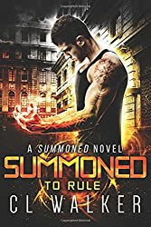 Summoned to Rule: Volume 3