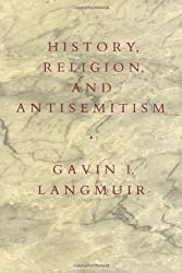 History, Religion and Antisemitism (Centennial Book)