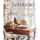 Interiors by Design: Advice and Inspiration from the Professionals by Ros Byam Shaw (2008-04-04)
