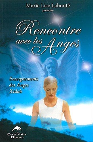 Rencontre avec les Anges par Marie Lise Labonté