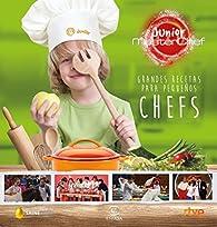 Grandes recetas para pequeños chefs par  Shine