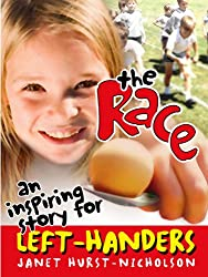 The Race (an inspiring story for left-handers)