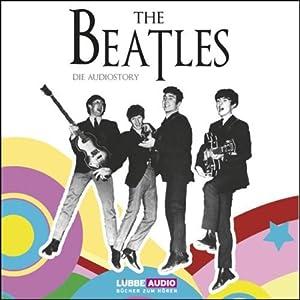 The Beatles: Die Audiostory