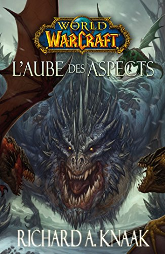 World of Warcraft : L'Aube des Aspects