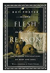 Flesh in the Age of Reason / Roy Porter ; Foreword by Simon Schama