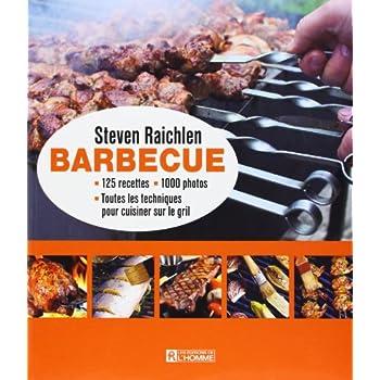 Barbecue - Toutes les techniques pour cuisiner sur le grill