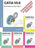 Catia V5-6: Vom Einsteiger zum Profi - Band 0
