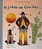 Si j'étais un Cow-boy...