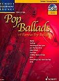 Schott Saxophone Lounge: Pop Ballads, 16 berühmte Pop-Balladen für Tenor-Saxophon und Klavier inkl. CD [Musiknoten] Dirko Juchem Ed.