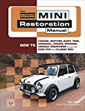 The Ultimate Mini Restoration Manual: How to Choose, Restore, Paint, Trim, Overhaul, Update