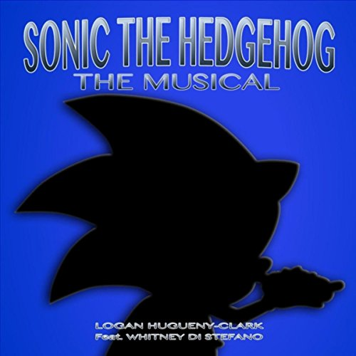Sonic the Hedgehog: The Musical (feat. Whitney Di Stefano)