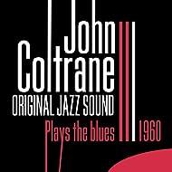 Original Jazz Sound: Plays the Blues 1960