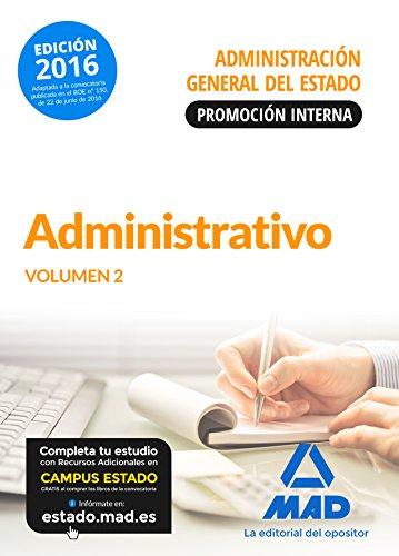 Administrativo de la Administración General del Estado (Promoción interna). Temario volumen 2