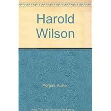 Harold Wilson: A Life