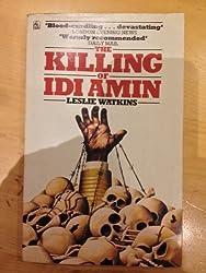 The Killing of Idi Amin