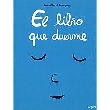 Peq. El Libro Que Duerme (Desde 1 AñO) (Pequeñológuez)