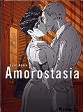 Amorostasia. 1 / Cyril Bonin   Bonin, Cyril. Auteur