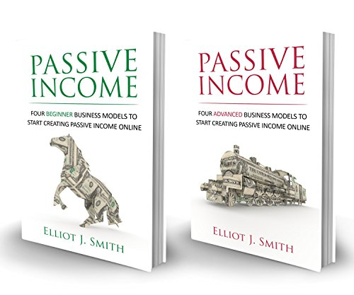 passive-income-online-business-four-beginner-advanced-business-models-to-start-creating-passive-inco