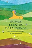 Libros Descargar en linea Nuevos Cuentos De La Esfinge Las Tres Edades (PDF y EPUB) Espanol Gratis
