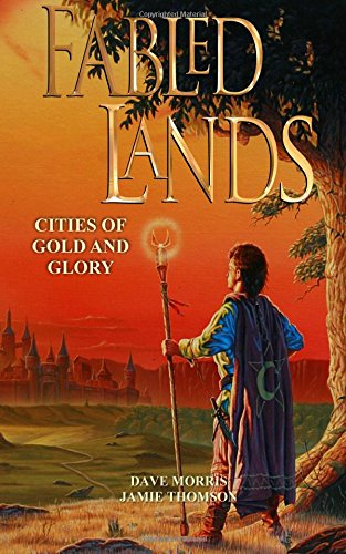 Fabled Lands 2: Cities of Gold & Glory: Volume 2