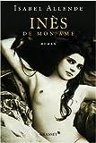 Inès de mon âme / Isabel Allende | Allende, Isabel (1942-...). Auteur