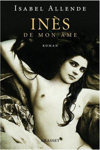 Inés de mon âme par Isabel Allende