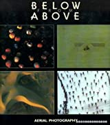Below from Above: Aerial Photography by Georg Gerster (1986-05-02)