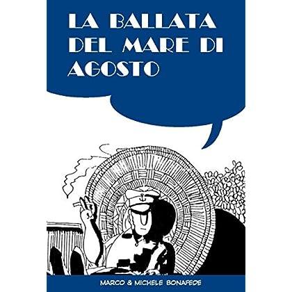 La Ballata Del Mare Di Agosto (Pisolo Books)