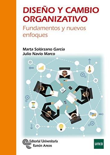 Diseño y Cambio Organizativo (Manuales) por Marta Solórzano García