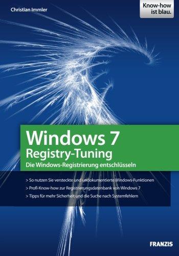 Windows 7 Registry-Tuning Windows 7-taschenbuch