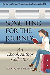 Something for the Journey : A Charity Anthology (Something to Read Book 2) (English Edition)