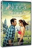 Nunca Entre Amigos [DVD]