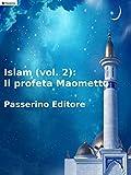Image de Islam (vol. 2): Il profeta Maometto