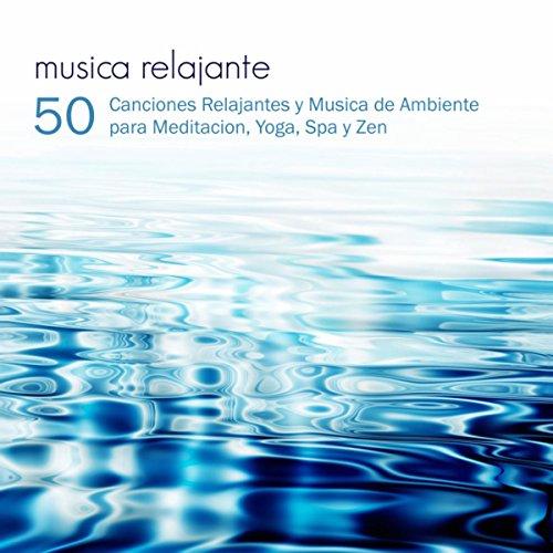 Musica Relajante - 50 Cancione...