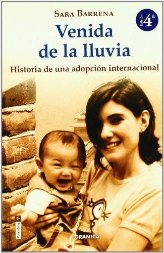 Venida de la lluvia historia de una adopcion internacional