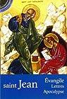 L'Evangile selon saint Jean : Lettres - Apocalypse par Augrain