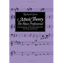Music Theory for the Music Professional: A Comparison of Common-Practice & Popular Genres
