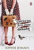 Cherche Jeune Femme Avisee by Sophie Jomain (2014-02-18)