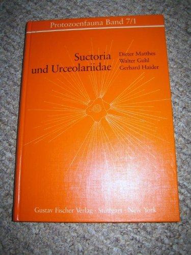 Suctoria und Urceolariidae (Peritricha 1)