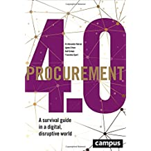 Procurement 4.0: A survival guide in a digital, disruptive world