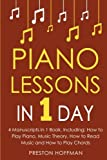 Piano Lessons: In 1 Day - Bundle - The Only 4 Books You Need to Learn How to Play Piano Music, Piano Chords and Piano Exercises Today: Volume 28 (Music Best Seller)