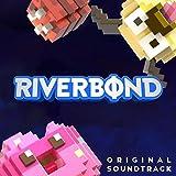 Riverbond (Original Game Soundtrack)