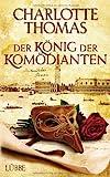 Der König der Komödianten: Historischer Roman